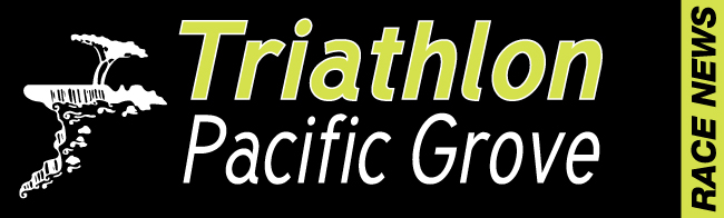 News from the Triathlon at Pacific Grove